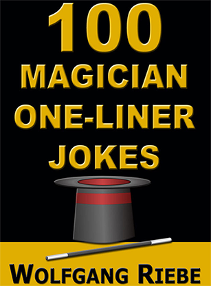 100 Magician One-Liner Jokes by Wolfgang Riebe eBook DOWNLOAD<br /><span class=&quot;smallText&quot;>[MMSDL_59369]</span>
