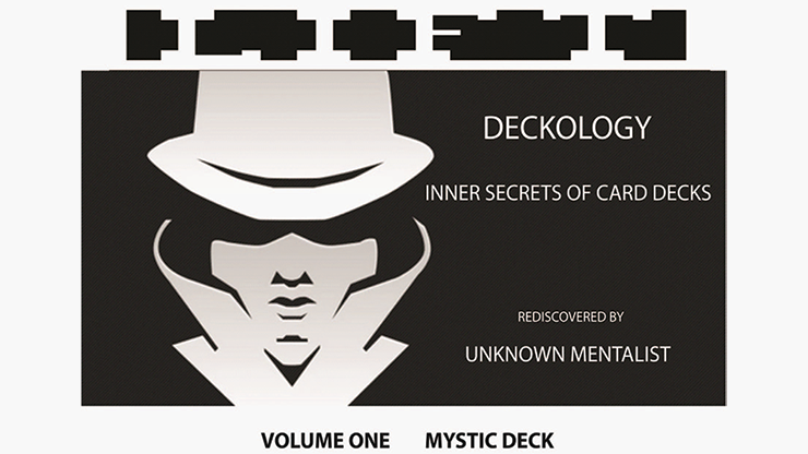 DECKOLOGY VOL 1 - MYSTIC DECK by Unknown Mentalist<br /><span class=&quot;smallText&quot;>[MMSDL_61108]</span>