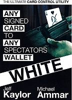 Any Signed Card to Any Spectator's Wallet[WHITE] by Jeff Kaylor