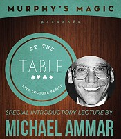 At the Table Live Lecture - Michael Ammar (2014/2/6)
