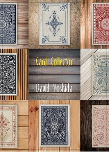 Card Collector (��) �ʸ��꾦�ʡ� by David Yoshida
