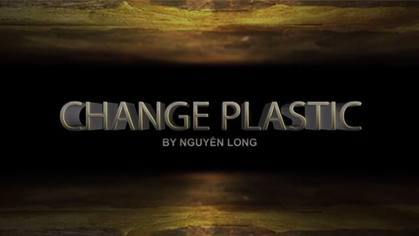 Change Plastic by Nguyen Long (MMSDL)