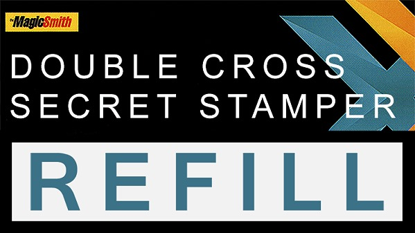 Secret Stamper Part for Double Cross (Refill) by Magic Smith