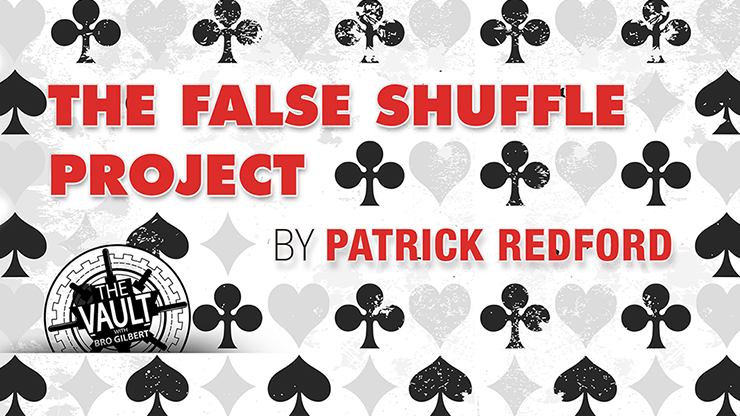 The Vault - False Shuffle Project by Patrick Redford<br /><span class=&quot;smallText&quot;>[MMSDL_61607]</span>
