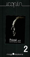 Friends Vol.2 by Bruno Copin