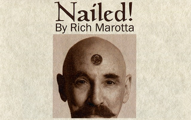 Nailed! by Rich Marotta