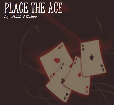 Place the Ace by Matt Pilcher<br /><span class=&quot;smallText&quot;>[MMSDL_61329]</span>