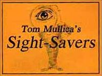 Sight Savers by Tom Mullica