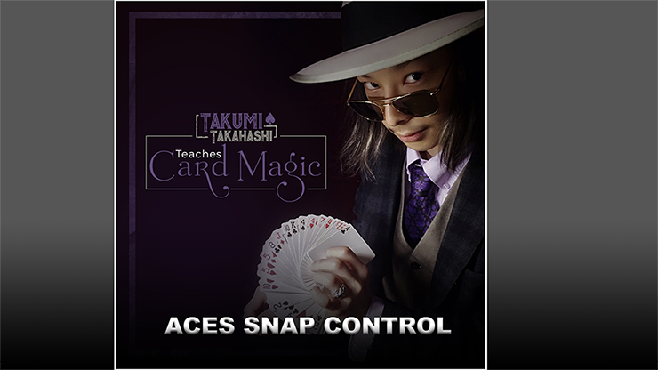 Takumi Takahashi Teaches Card Magic - Aces Snap Control