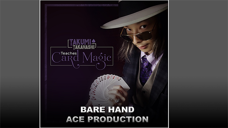 Takumi Takahashi Teaches Card Magic - Bare Hand Aces Production