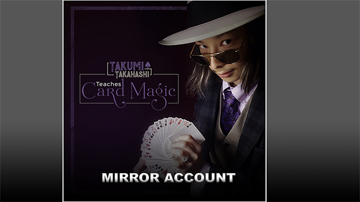 Takumi Takahashi Teaches Card Magic - Mirror Account