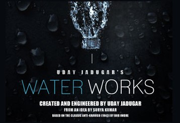 Water Works by Uday Jadugar & Paul Harris