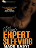 Expert Sleeving Made Easy by Carl Cloutier video DOWNLOAD