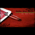 Into The Hole by Dan Alex - Video DOWNLOAD