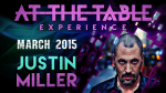 At the Table Live Lecture - Justin Miller 3/18/2015 -