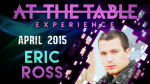 At the Table Live Lecture - Eric Ross 4/1/2015 -