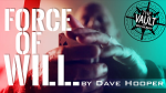The Vault - Force of Will by Dave Hooper