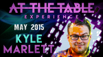 At the Table Live Lecture Kyle Marlett 5/6/2015