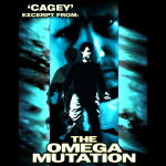 Cagey (excerpt from The Omega Mutation) by Cameron Francis and Big Blind Media