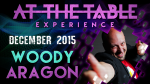 At the Table Live Lecture Woody Aragon December 16th 2015