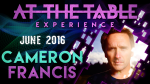 At the Table Live Lecture Cameron Francis June 1st 2016
