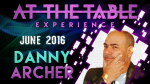 At the Table Live Lecture Danny Archer June 15th 2016