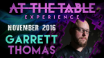 At the Table Live Lecture Garrett Thomas November 2nd 2016