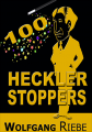 100 Heckler Stoppers by Wolfgang Riebe eBook DOWNLOAD