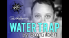 The Vault - Water Trap by Bro Gilbert
