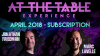 At The Table April 2018 Subscription