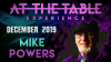 At The Table Live Lecture Mike Powers December 18th 2019