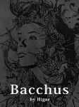Bacchus by Higar