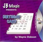 Birthday Card by Wayne Dobson and JB Magic