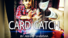 Card Catch by Abhay Sharma