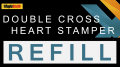 Heart Stamper Part for Double Cross (Refill) by Magic Smith