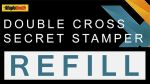 Secret Stamper for Double Cross by Magic Smith