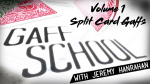 Gaff School Volume 1 (Split Card Gaffs) by Jeremy Hanrahan