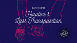 The Vault - Houdini's Last Transposition by Dan Hauss