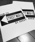 HOW TO STREET MAGIC by AKKEY