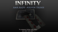Kelvin Trinh Presents INFINITY by Amr Rady