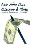 Pen Thru Bill Illusion & More
