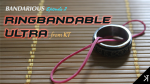 Ringbandable Ultra (Bandarious Episode 2) by KT