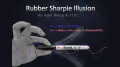 Rubber Sharpie Illusion by Alan Wong & TCC