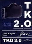 TKO 2.0: The Kaylor Option by Jeff Kaylor and Michael Ammar