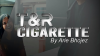T & R Cigarette by Arie Bhojez