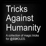 Tricks Against Humanity by Eric Ross