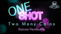 MMS ONE SHOT - Two Many Coins by Kainoa Hardbottle
