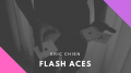 Flash Aces by Eric Chien
